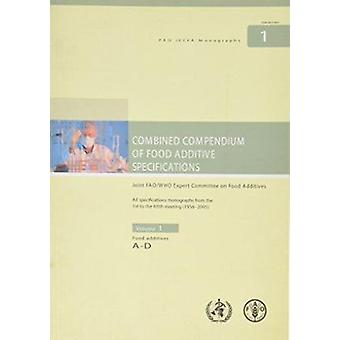 Combined Compendium of Food Additive Specifications - Volume 1 - Food