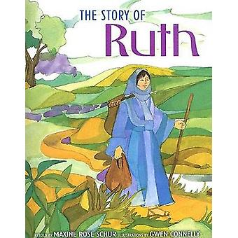 Story of Ruth by Maxine Rose Schur - 9781580131308 Book