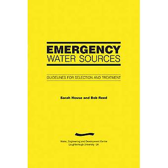 Emergency Water Sources - Guidelines for selection and treatment by Sa