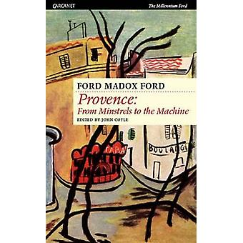 Provence von Ford Madox Ford - John Coyle - John Coyle - Biala - 97818