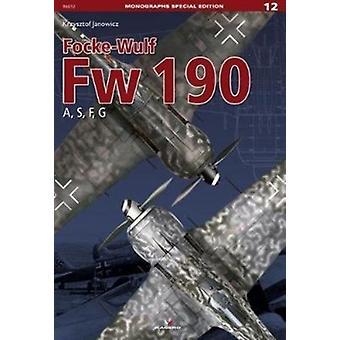FockeWulf Fw 190 a S F G by Janowicz & Krzysztof