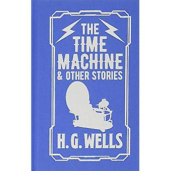 The Time Machine & Other Stories by Herbert George Wells - 978178