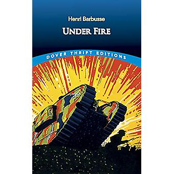 Under Fire by Henri Barbusse - 9780486836065 Book