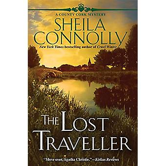 The Lost Traveller - A Cork County Mystery by Sheila Connolly - 978164