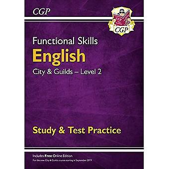 Novos habilidades funcionais inglês: Cidade e Guildas Nível 2 - Estudo e Prática de Teste (para 2019 e além)