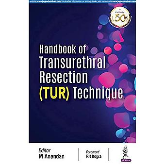 Handbook of Transurethral Resection Techniques