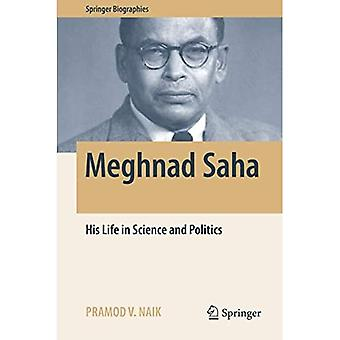Meghnad Saha: His Life in Science and Politics (Springer Biographies)