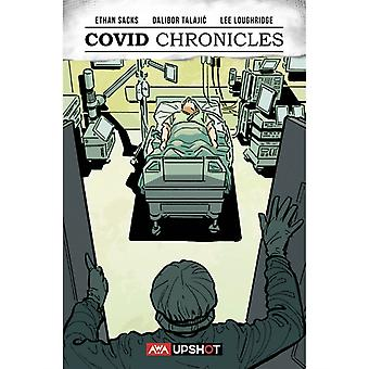 Covid Chronicles by Sacks & Ethan