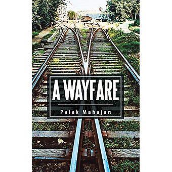 A Wayfare by Palak Mahajan - 9781482884647 Book