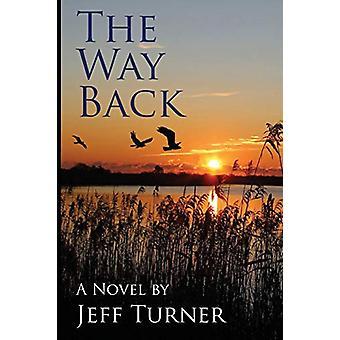 The Way Back by Professor Jeffrey Turner - 9781628381436 Book