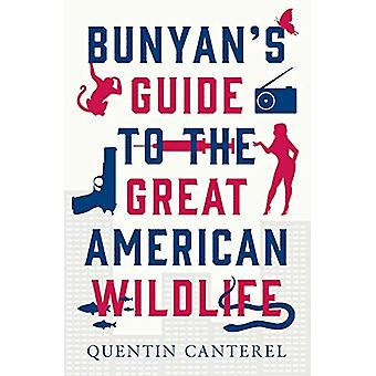 Bunyan's Guide to the Great American Wildlife - 2016 by Quentin Canter