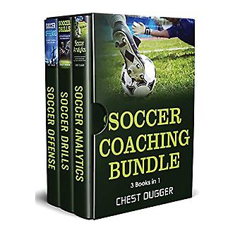 Soccer Coaching Bundle - 3 Books in 1 by Chest Dugger - 9781922301055