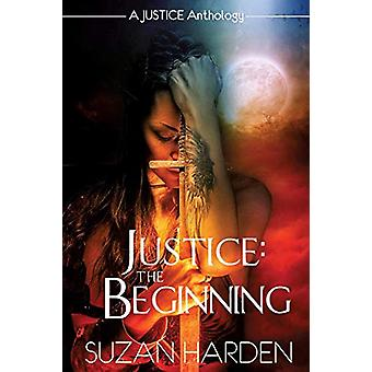 Justice - The Beginning by Suzan Harden - 9781938745577 Book