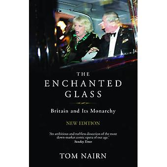 The Enchanted Glass by Tom Nairn