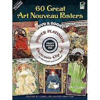 120 Great Art Nouveau Julisteet tekijältä Carol Belanger Grafton