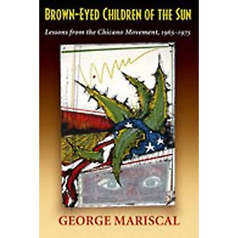 BrownEyed Children of the Sun by George Mariscal