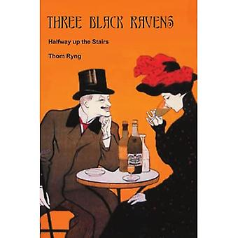 Three Black Ravens