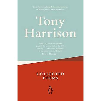 Collected Poems by Tony Harrison