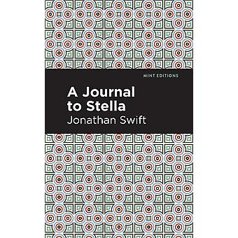 A Journal to Stella by Jonathan Swift & Contributions by Mint Editions
