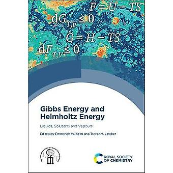 Gibbs Energy and Helmholtz Energy