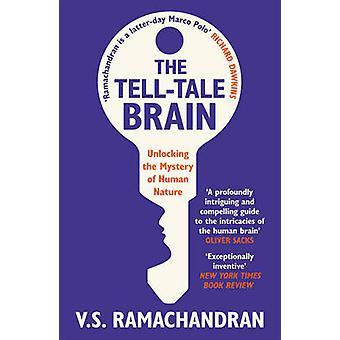 O cérebro diga-conto - desvendar o mistério da natureza humana por V. S. R