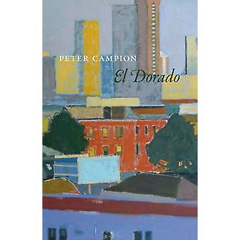 الدورادو بقلم بيتر كامبيون-كتاب 9780226077116