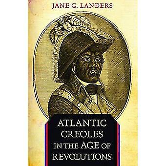 Atlantyku Języki kreolskie w dobie rewolucji przez Jane G. Landers - 97806