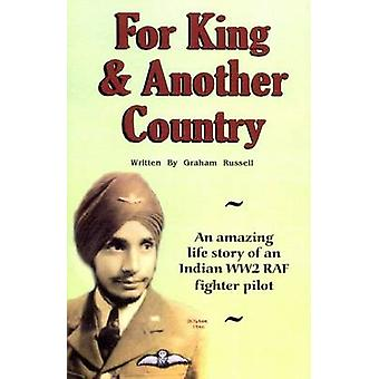For King and Another Country - An Amazing Life Story of an Indian WW2