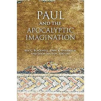 Paul en de apocalyptische verbeelding door Ben C. Blackwell - John K. Go
