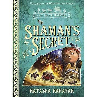 O xamã é o segredo por Natasha Narayan - livro 9781849165556