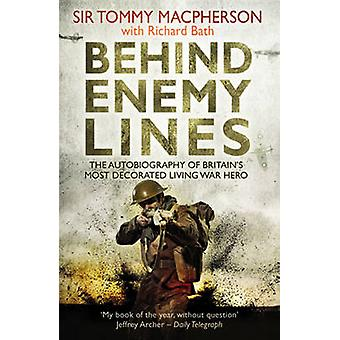 Behind Enemy Lines - The Autobiography of Britain's Most Decorated Liv