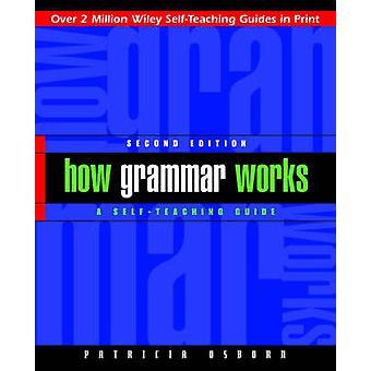 Wie führen Grammatik arbeiten - ein Selbststudium von Patricia Osborn - 9780471