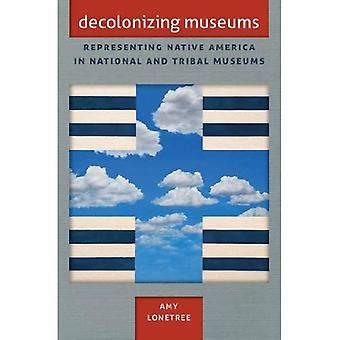 Descolonizar museus: Representando a América nativa no nacional e museus tribais