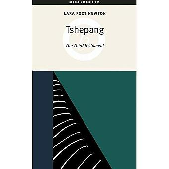 Tshepang : The Third Testament