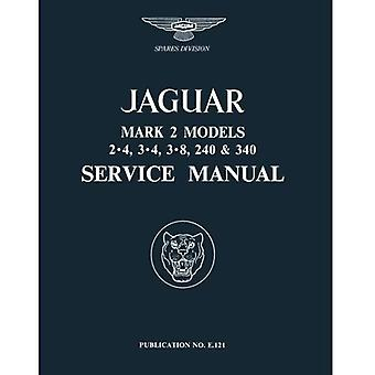 Jaguar Mk II met 3.4, 3.8, 240 & 340 officiële Werkplaats Handboek (officiële Workshop handleidingen)