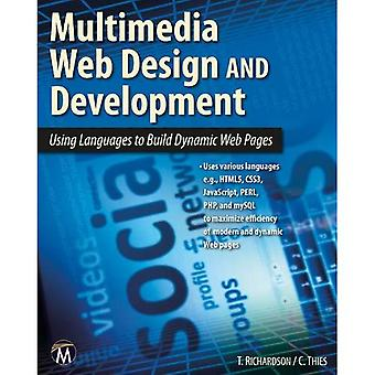 Multimedia Web Design: Using Languages to Build Dynamic Web Pages [With DVD]