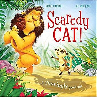 Scaredy Cat!: A Roaringly Good Tale
