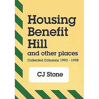 Colina de benefício de habitação e outros lugares: coletados colunas, 1993-1998