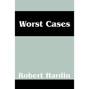 Schlimmsten Fall von Hardin & Robert