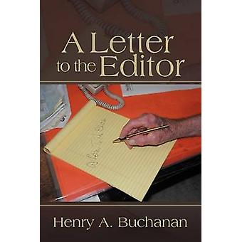A Letter to the Editor by Buchanan & Henry A.