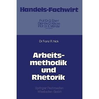 Arbeitsmethodik und Rhetorik door Nick & Franz R.