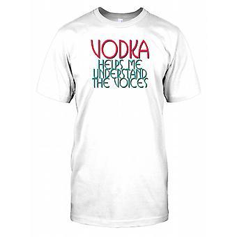 Wodka hilft mir zu verstehen die Stimmen - lustige Witz Mens-T-Shirt