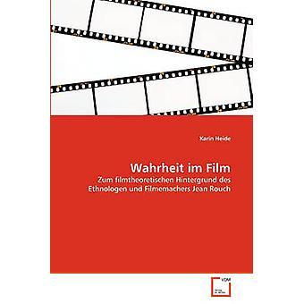 Wahrheit im Film by Heide & Karin