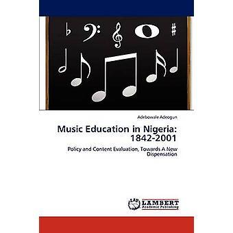 Music Education in Nigeria 18422001 by Adeogun Adebowale