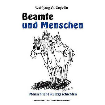 بيمتي أوندي مينشينمنشليخ Kurzgeschichten من قبل غوغولين وفولفغانغ أ.