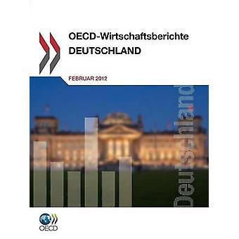 OESO Wirtschaftsberichte Deutschland 2012 door OESO Publishing