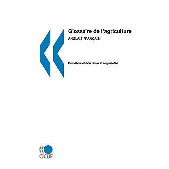 Glossaires de lOCDE Glossaire de lagriculture Anglaisfranais pela OECD Publishing