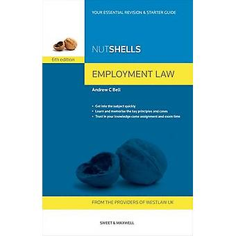 Nutshells Employment Law by Andrew C. Bell - 9780414035867 Book