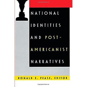National Identities and Post-Americanist Narratives by Pease - Donald