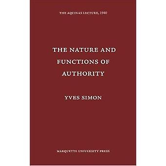 Nature & Functions of Authority by Yves R Simon - 9780874621044 Book